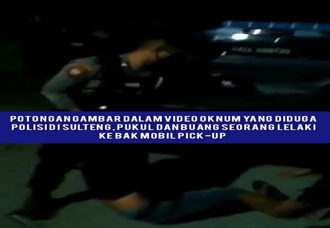 Diduga Oknum Polisi di Sulteng Lakukan Kekerasan Kepada Warga