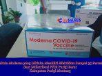 PKM Parigi Barat, gelar penyuntikan Vaksin Moderna Tahap Pertama